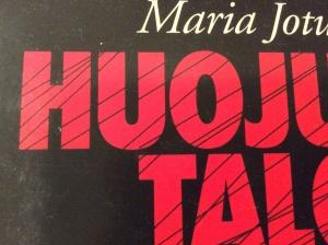 Maria Jotuni: Hujuva talo (EH)